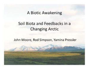 2017 Colloquium: John Moore- A Biotic Awakening