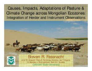 2017 Colloquium: Steven Fassnacht- Causes, Impacts, Adaptations of Pasture & Climate Change across Mongolian Ecozones